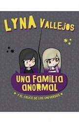 Papel Una Familia Anormal 4 - Y El Cruce De Los Universos