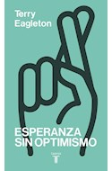 Papel ESPERANZA SIN OPTIMISMO (RUSTICO)