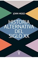 Papel HISTORIA ALTERNATIVA DEL SIGLO XX (RUSTICO)