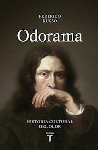 Libro Odorama : Historia Cultural Del Olor