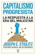 Papel CAPITALISMO PROGRESISTA LA RESPUESTA A LA ERA DEL MALESTAR (COLECCION ECONOMIA)