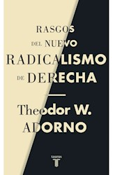 Libro Rasgos Del Nuevo Radicalismo De Derecha