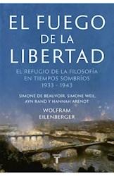 Libro El Fuego De La Libertad