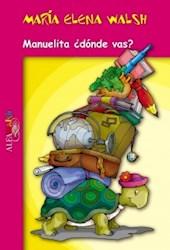 Libro Manuelita Donde Vas?