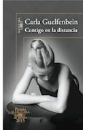 Papel CONTIGO EN LA DISTANCIA (PREMIO ALFAGUARA DE NOVELA 2015)