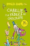 Papel CHARLIE Y LA FABRICA DE CHOCOLATE (COLECCION ALFAGUARA CLASICOS) (RUSTICO)
