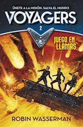 Libro Voyagers 2. Juego En Llamas