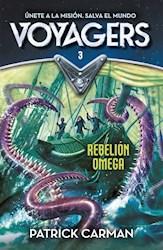Libro Voyagers 3 - Rebelion Omega