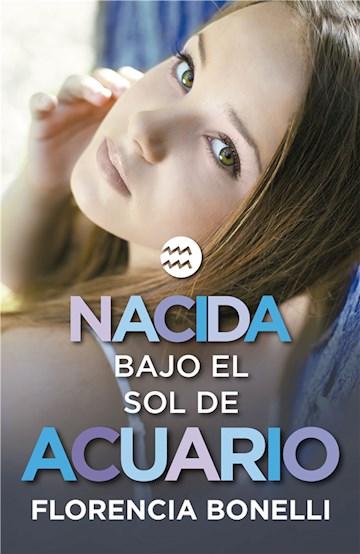 E-book Nacida Bajo El Sol De Acuario (Serie Nacidas 2)