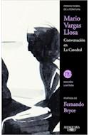 Papel CONVERSACION EN LA CATEDRAL (80 AÑOS EDICION LIMITADA) (RUSTICO)