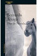 Papel DIAS DE NEVADA (COLECCION NARRATIVA HISPANICA) (MAPA DE LAS LENGUAS)