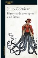Papel HISTORIAS DE CRONOPIOS Y DE FAMAS (NARRATIVA HISPANICA) (RUSTICA)