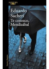 Papel Te Conozco, Mendizabal