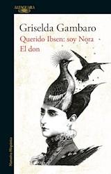 Papel Querido Ibsen Soy Nora El Don