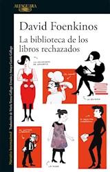 Libro La Biblioteca De Los Libros Rechazados