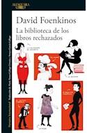 Papel BIBLIOTECA DE LOS LIBROS RECHAZADOS (NARRATIVA INTERNACIONAL) (RUSTICA)