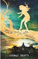 Papel SERAFINA Y LA CAPA NEGRA (RUSTICA)