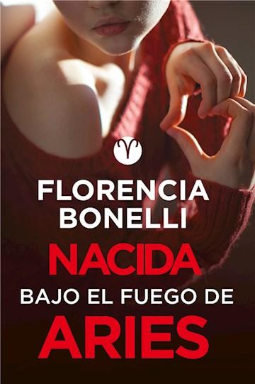 E-book Nacida Bajo El Fuego De Aries (Serie Nacidas 3)