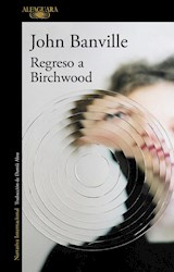Papel REGRESO A BIRCHWOOD (COLECCION NARRATIVA INTERNACIONAL) (RUSTICA)