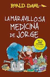 Libro La Maravillosa Medicina De Jorge