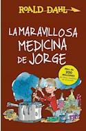 Papel MARAVILLOSA MEDICINA JORGE (A PARTIR DE 9 AÑOS) (RUSTICA)