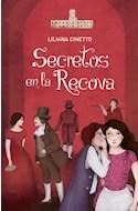 Papel SECRETOS EN LA RECOVA (COLECCION BICENTENARIO) (A PARTIR DE 9 AÑOS) (RUSTICA)