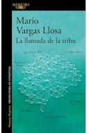 Papel LLAMADA DE LA TRIBU (COLECCION NARRATIVA HISPANICA) (PREMIO NOBEL DE LITERATURA) (RUSTICA)
