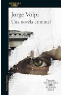 Papel UNA NOVELA CRIMINAL (PREMIO ALFAGUARA DE NOVELA 2018)