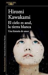 Libro El Cielo Es Azul La Tierra Blanca