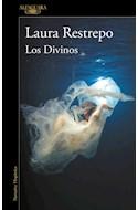 Papel DIVINOS (COLECCION NARRATIVA HISPANICA) (RUSTICA)