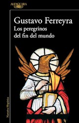 Libro Los Peregrinos Del Fin Del Mundo