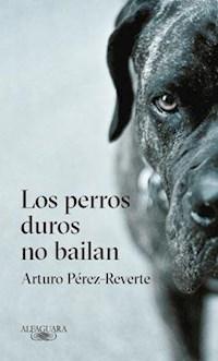 Libro Los Perros Duros No Bailan