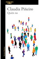 Papel QUIEN NO (COLECCION NARRATIVA HISPANICA) (RUSTICA)