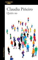 Papel QUIEN NO (COLECCION NARRATIVA HISPANICA) (RUSTICA)