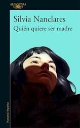 Libro Quien Quiere Ser Madre