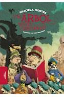 Papel Y EL ARBOL SIGUIO CRECIENDO (ILUSTRADO) (+7 AÑOS) (RUSTICA)