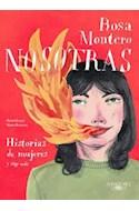 Papel NOSOTRAS HISTORIAS DE MUJERES Y ALGO MAS (ILUSTRADO)