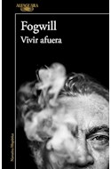 Papel VIVIR AFUERA (COLECCION NARRATIVA HISPANICA)