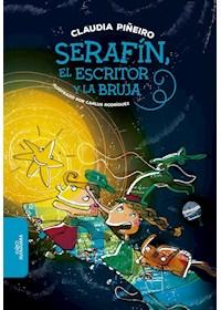 Papel Serafin, El Escritor Y La Bruja (9+)