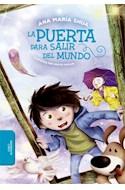 Papel PUERTA PARA SALIR DEL MUNDO (SERIE AZUL) (ILUSTRADO) (COLECCION BIBLIOTECA INFANTIL Y JUVENIL)