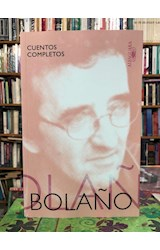Papel CUENTOS COMPLETOS (ROBERTO BOLAÑO)