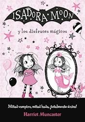 Libro Isadora Moon Y Los Disfraces Magicos