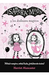Papel ISADORA MOON Y LOS DISFRACES MAGICOS (ILUSTRADO) (BOLSILLO)