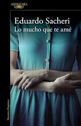 Libro Lo Mucho Que Te Ame