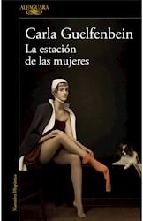 Libro La Estacion De Las Mujeres