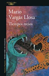 Papel TIEMPOS RECIOS (COLECCION NARRATIVA HISPANICA)
