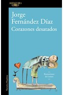 Papel CORAZONES DESATADOS (COLECCION NARRATIVA HISPANICA) (ILUSTRADO)