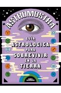 Papel GUIA ASTROLOGICA PARA SOBREVIVIR EN LA TIERRA (COLECCION NO FICCION)