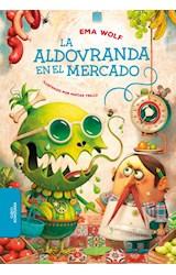 Papel ALDOVRANDA EN EL MERCADO (SERIE AZUL) (+ 9 AÑOS) (ILUSTRADO) (BIBLIOTECA INFANTIL Y JUVENIL)