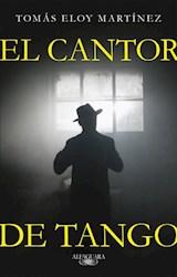 Papel CANTOR DE TANGO (COLECCION NARRATIVA HISPANICA)